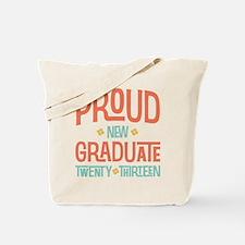 Proud New Graduate 2013 Tote Bag