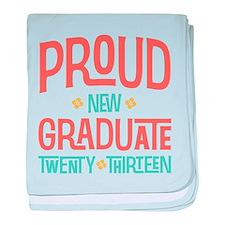 Proud New Graduate 2013 baby blanket