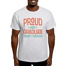 Proud New Graduate 2013 T-Shirt