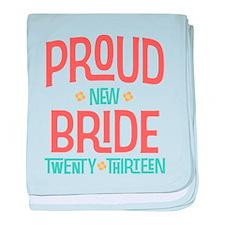 Proud New Bride 2013 baby blanket
