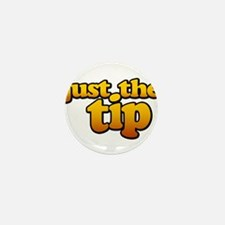 JUST THE TIP Mini Button (100 pack)