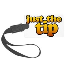 JUST THE TIP Luggage Tag