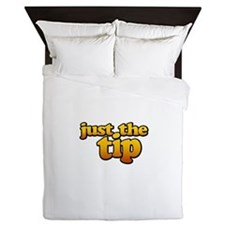 JUST THE TIP Queen Duvet