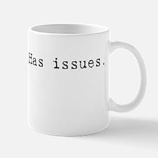 Has issues. Mug