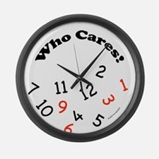 Who cares Large Wall Clock