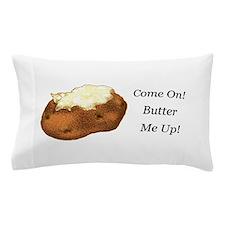 Butter Me Up Pillow Case
