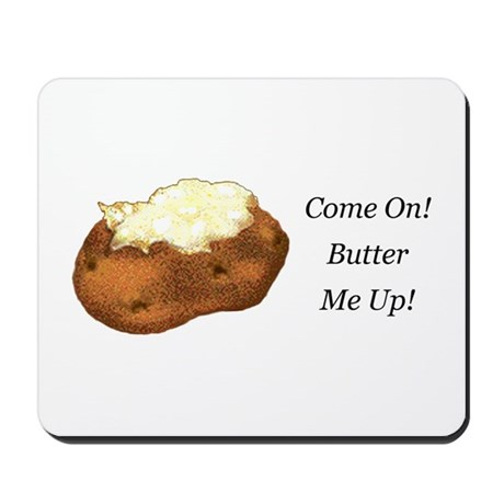 Butter Me Up Mousepad