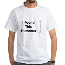 Humerus Shirt