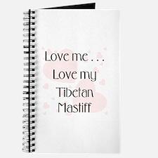 Love Me...Love My Tibetan Mastiff Journal