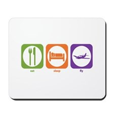 Eat Sleep Fly Mousepad