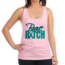 Brave-Bitch-Cervical-Cancer.png Racerback Tank Top