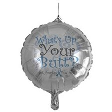 Whats-Up-Your-Butt.png Balloon