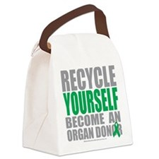 Recycle-Yourself-Organ-Donor.png Canvas Lunch Bag
