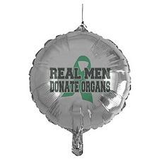Real Men Donate Organs Balloon