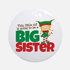 Elf going to be a Big Sister Ornament (Round)