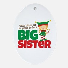 Elf going to be a Big Sister Ornament (Oval)