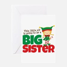 Elf going to be a Big Sister Greeting Card