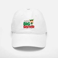 Elf going to be a Big Sister Baseball Baseball Cap