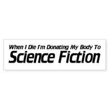 Donate to Sci-fi Bumper Bumper Sticker
