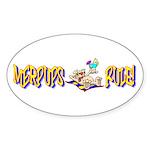 MERPUPS RULE! Oval Sticker