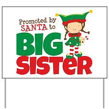 Elf Big Sister To Be Yard Sign