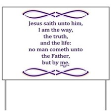 Bible Verse John 14 6 Yard Sign