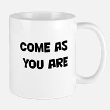 come as you are Mug