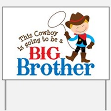 Cowboy Big Brother To Be Yard Sign