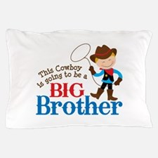 Cowboy Big Brother To Be Pillow Case