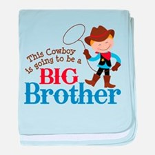 Cowboy Big Brother To Be baby blanket