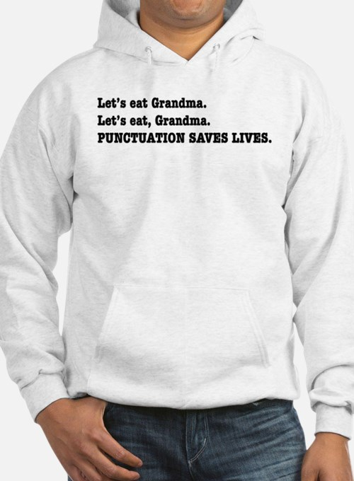 Punctuation Saves Lives Hoodie