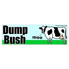 Dump Bush Moo Cow Bumper Bumper Sticker