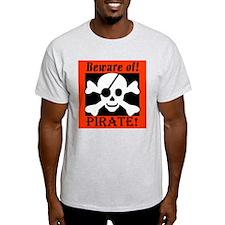 Beware of Pirate Ash Grey T-Shirt