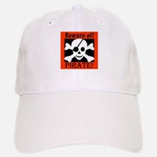 Beware of Pirate Baseball Baseball Cap