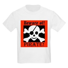 Beware of Pirate Kids T-Shirt