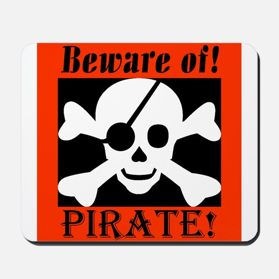 Beware of Pirate Mousepad