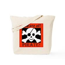 Beware of Pirate Tote Bag