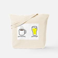 good morning and good night Tote Bag