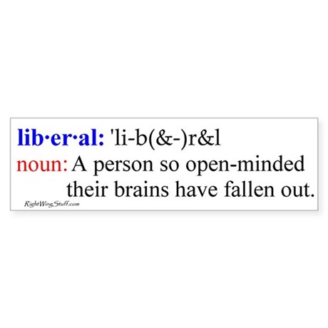Liberal Definition Bumper Sticker