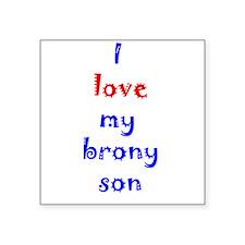 """Brony Son Square Sticker 3"""" x 3"""""""