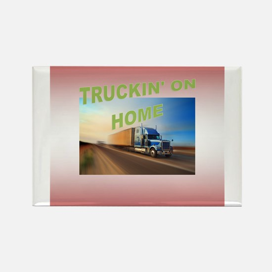 Truckin' on Home Rectangle Magnet