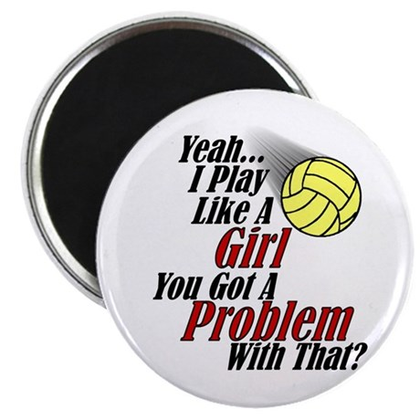 Play Like A Girl - Volleyball Magnet