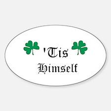 tis himself Sticker (Oval)