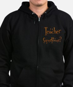 Super Teacher Zip Hoody