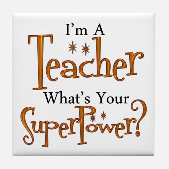 Super Teacher Tile Coaster