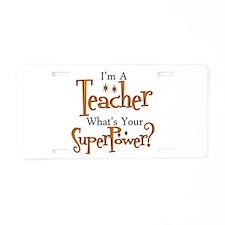 Cool Teacher Aluminum License Plate