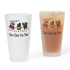 Choo Choo I m 2 Drinking Glass