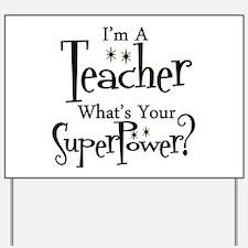 Super Teacher Yard Sign