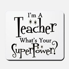 Super Teacher Mousepad