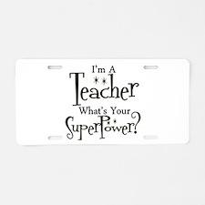 Super Teacher Aluminum License Plate